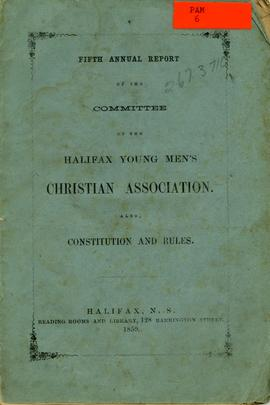 Fifth annual report of the committee of the Halifax Young Men's Christian Association. Also, cons...