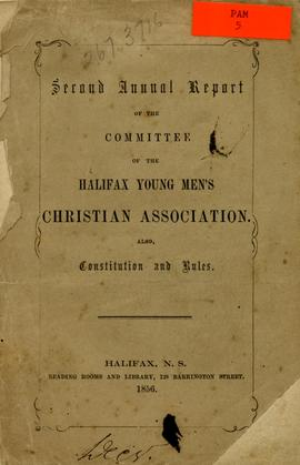 Second annual report of the committee of the Halifax Young Men's Christian Association. Also cons...