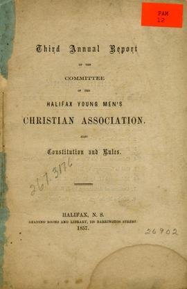 Third annual report of the committee of the Halifax Young Men's Christian Association. Also ...