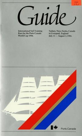 Guide: International Sail Training Race for the Ports Canada, World Cup 1984 - Sydney, Nova Scoti...