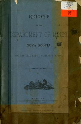 Report of the Department of Mines Nova Scotia for the year ending September 30, 1897