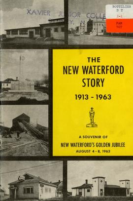 The New Waterford Story, 1913-1963: A souvenir of New Waterford's golden jubilee, August 4-8...