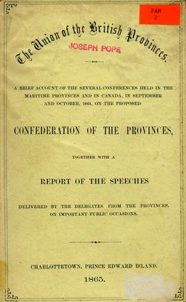 A brief account of the several conferences held in the maritime provinces and in Canada, in Septe...