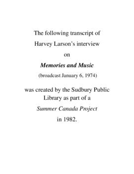 Transcript of Harvey Larson's Interview on Memories and Music