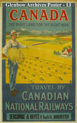 """Canada - The Right Land for the Right Man"""